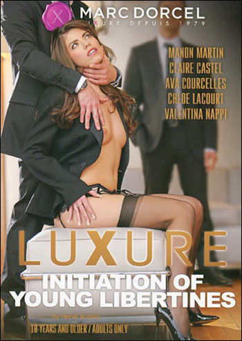 Marc Dorcel - Посвящение молодых развратниц / Luxure: Initiations de Jeunes Libertines / Luxure: Initiation of Young Libertines (2015) DVDRip |