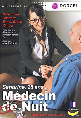 Marc Dorcel - Сандрин, 28 лет... доктор по вызову / Sandrine 28 Ans, Medecin de Nuit / Sandrine 28 Years Old, Doctor on Call (2016) WEB-DLRip |