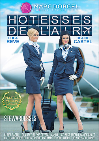 Marc Dorcel - Стюардессы / Бортпроводницы / Stewardesses / Hotesses de l'Air (2014) DVDRip | Rus |